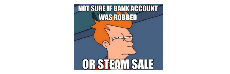 I honestly limit how much I can buy during the Summer Steam Sale... #gamergirlproblems