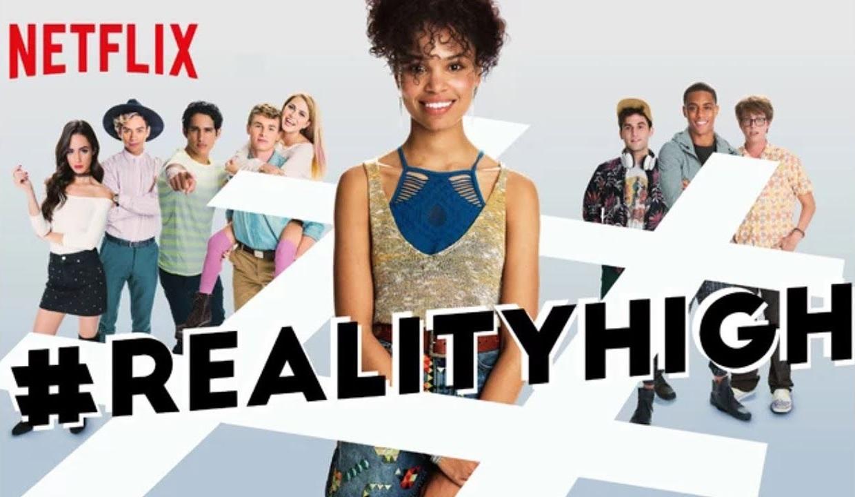 reality high netflix